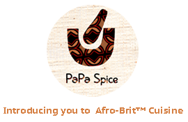 Our Story PaPa Spice Introducing You To AfroBrit Cuisine - Brit cuisine